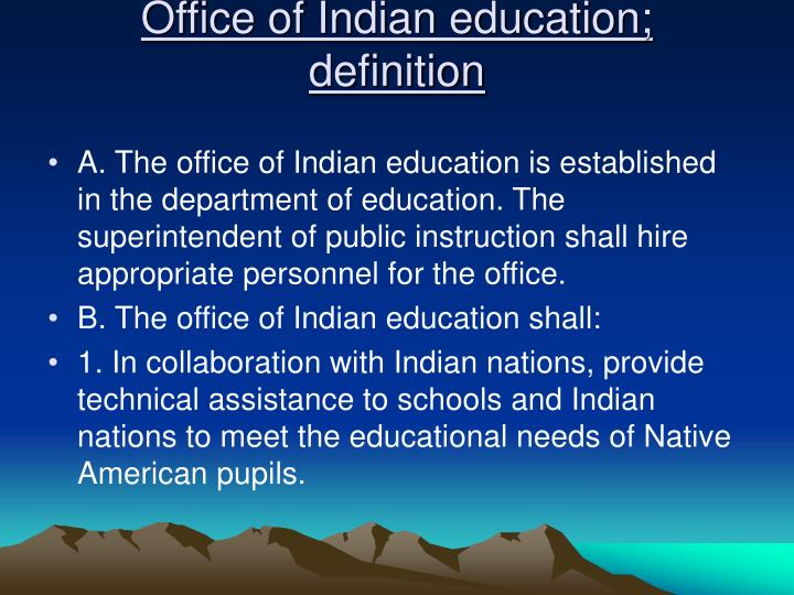 Office of Indian education; definition