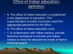 office of indian education definition