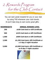 2 rewards program for the club contact