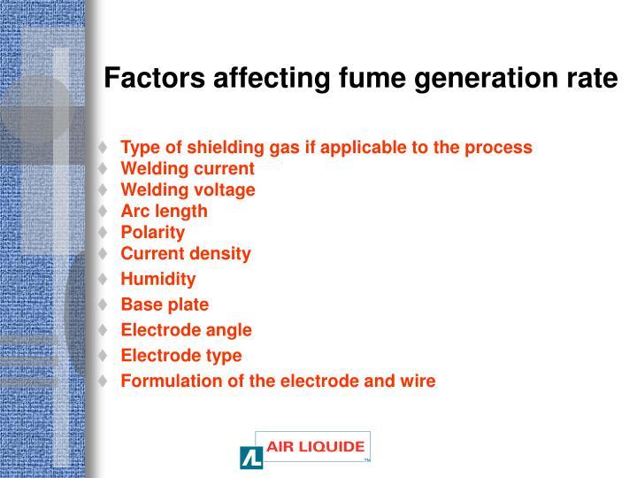Factors affecting fume generation rate