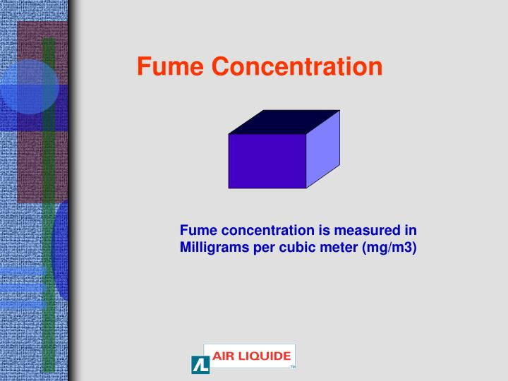 Fume Concentration
