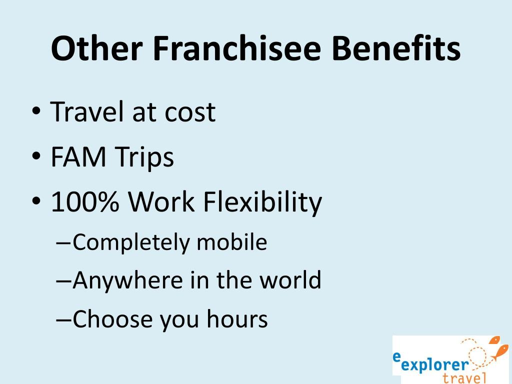 Other Franchisee Benefits