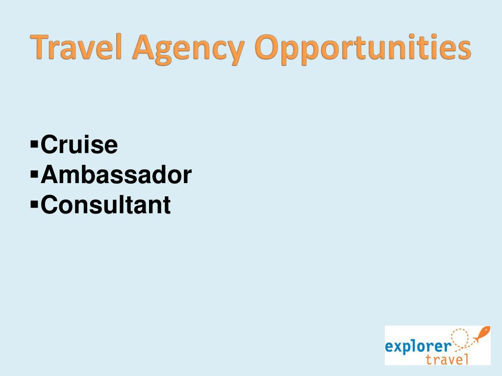 Travel Agency Opportunities