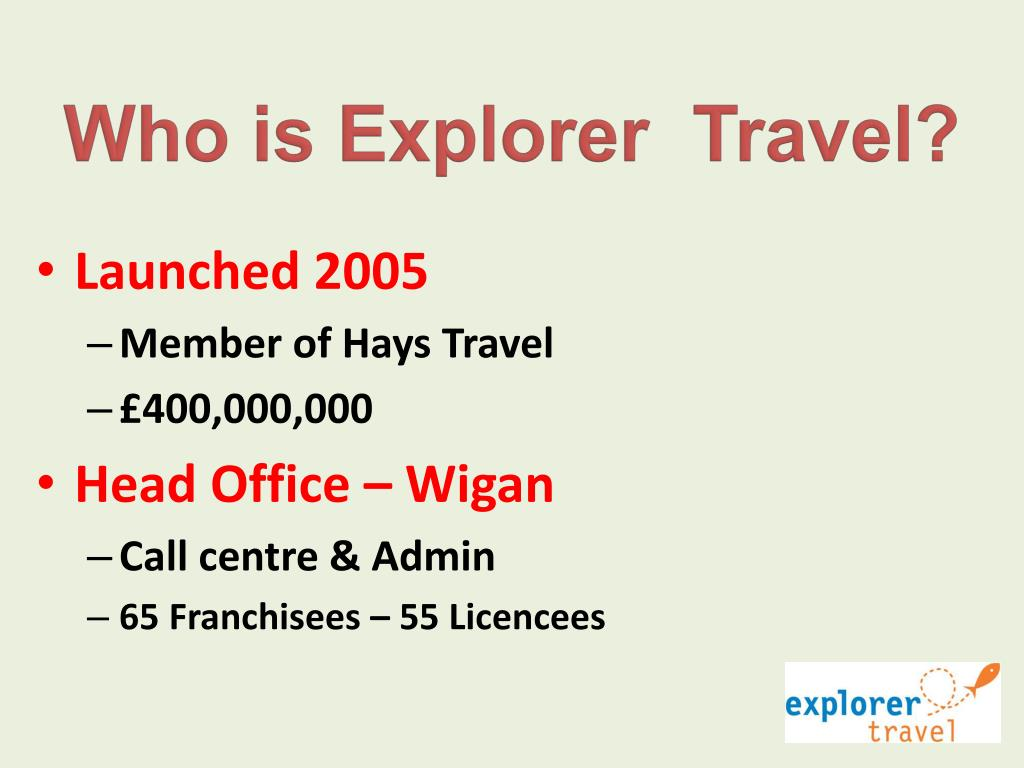 Who is Explorer  Travel?