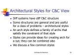architectural styles for c c view