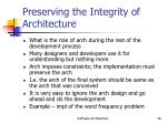preserving the integrity of architecture
