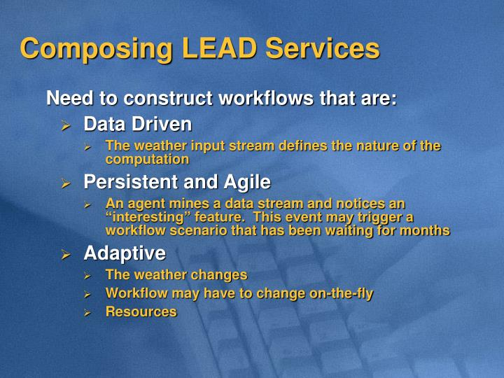 Composing LEAD Services