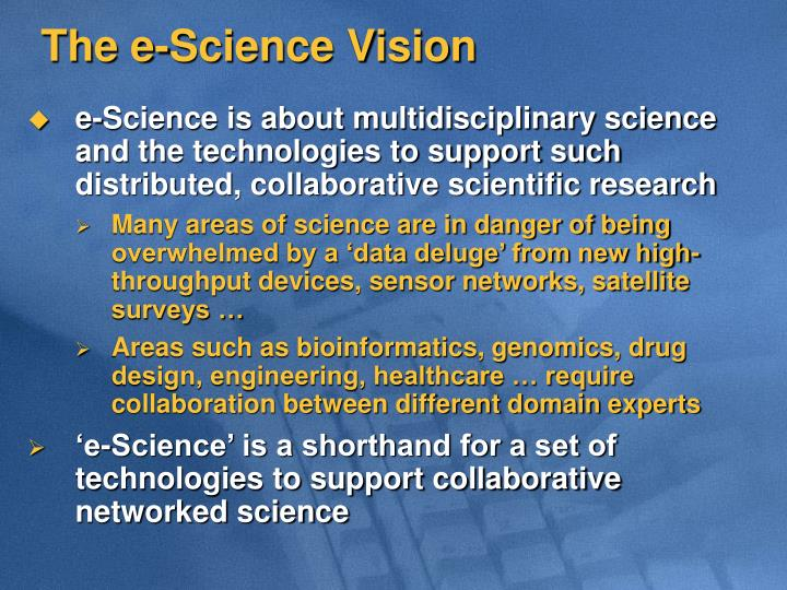 The e-Science Vision