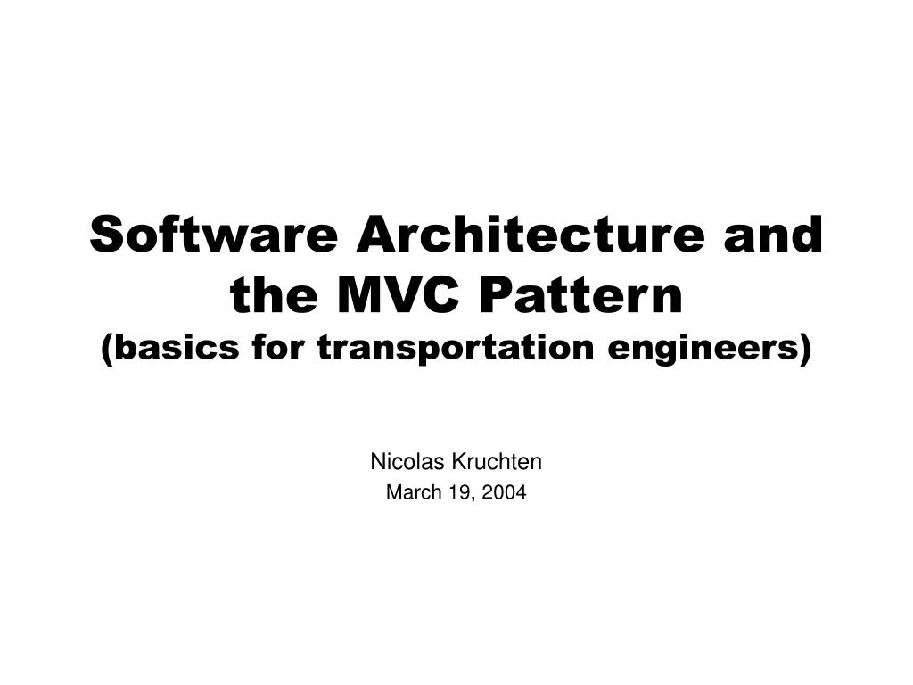 software architecture and the mvc pattern basics for transportation engineers l.