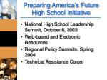 preparing america s future high school initiative1