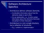 software architecture specifics