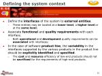 defining the system context22