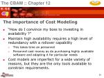 the importance of cost modeling
