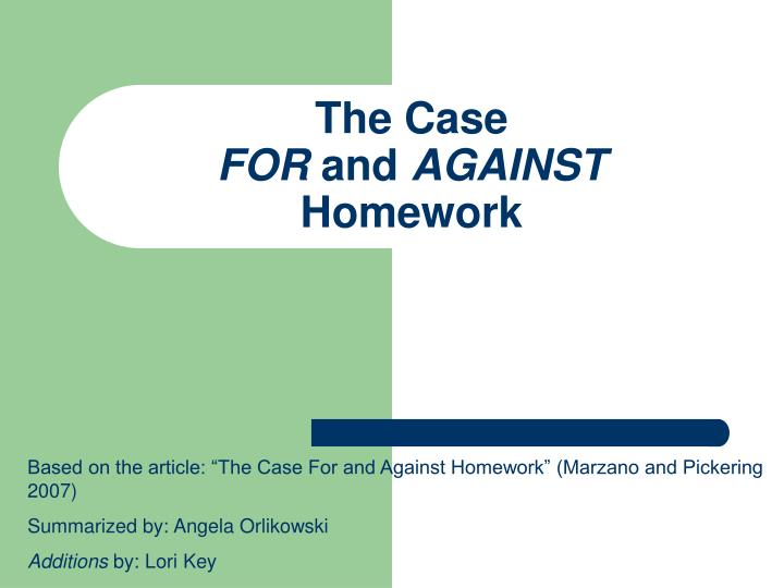 the case for and against homework n.