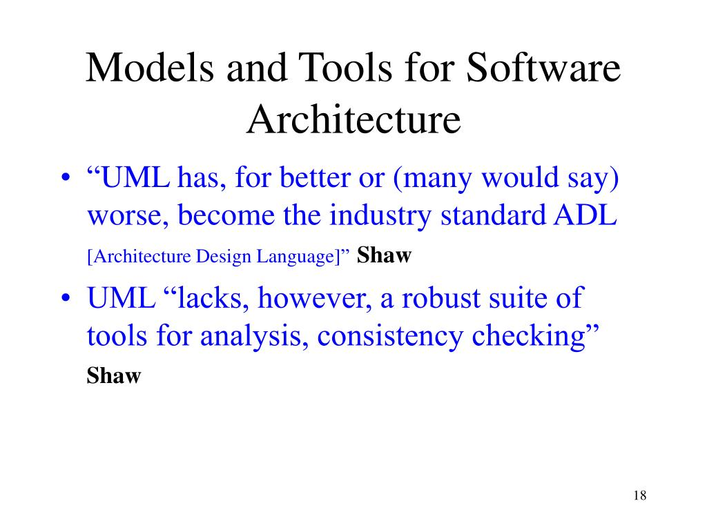 Models and Tools for Software Architecture