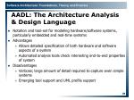 aadl the architecture analysis design language
