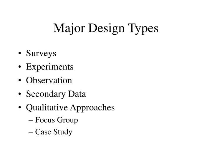 Major Design Types