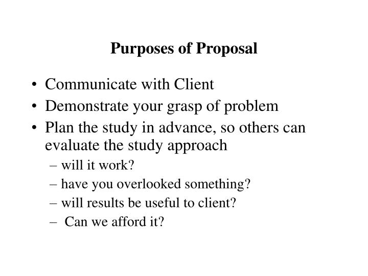 Purposes of Proposal