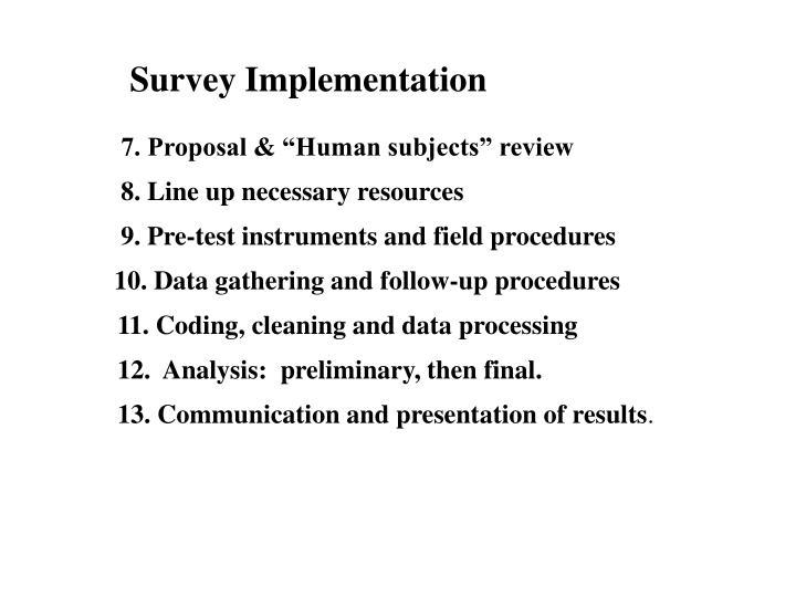 Survey Implementation