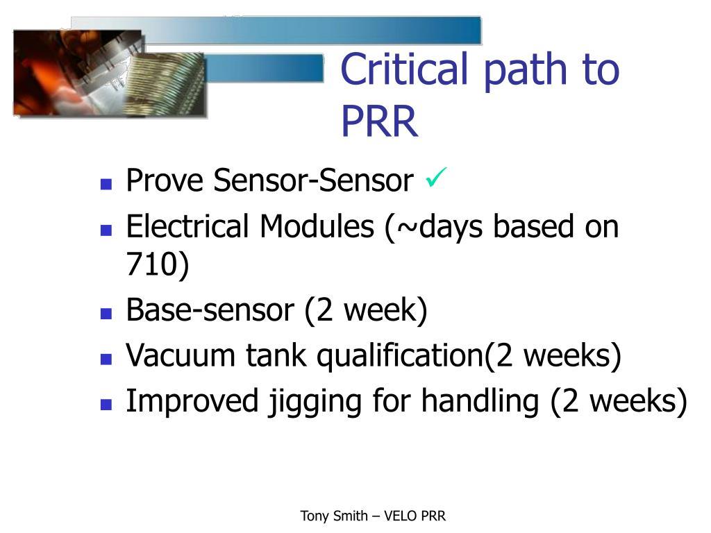 Critical path to PRR