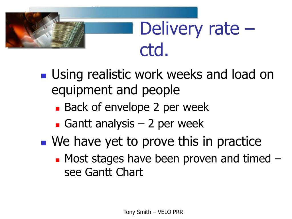 Delivery rate – ctd.