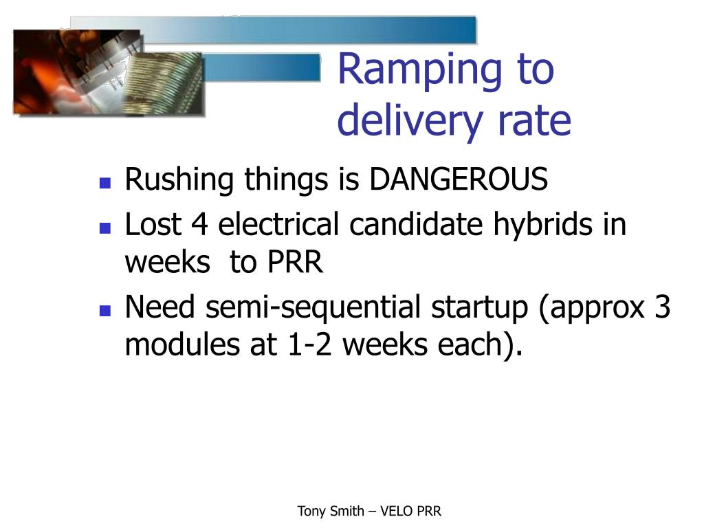 Ramping to delivery rate