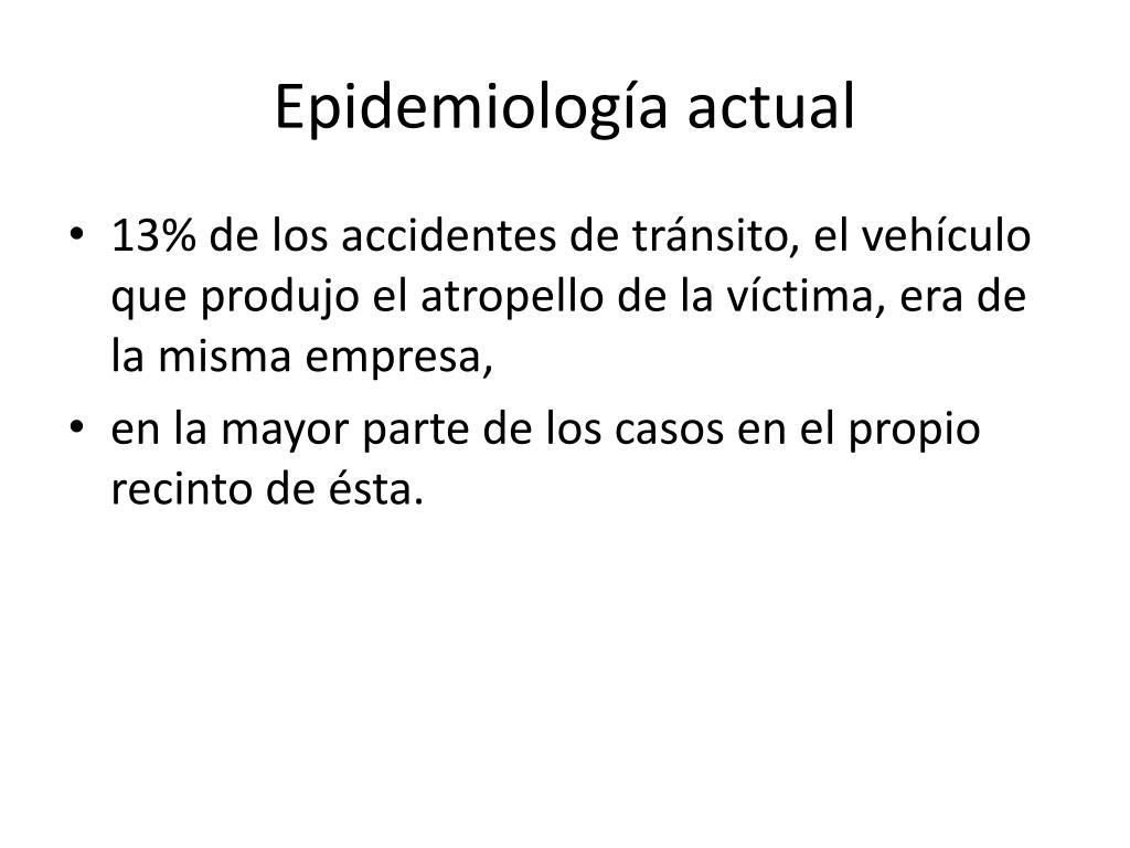 Epidemiología actual