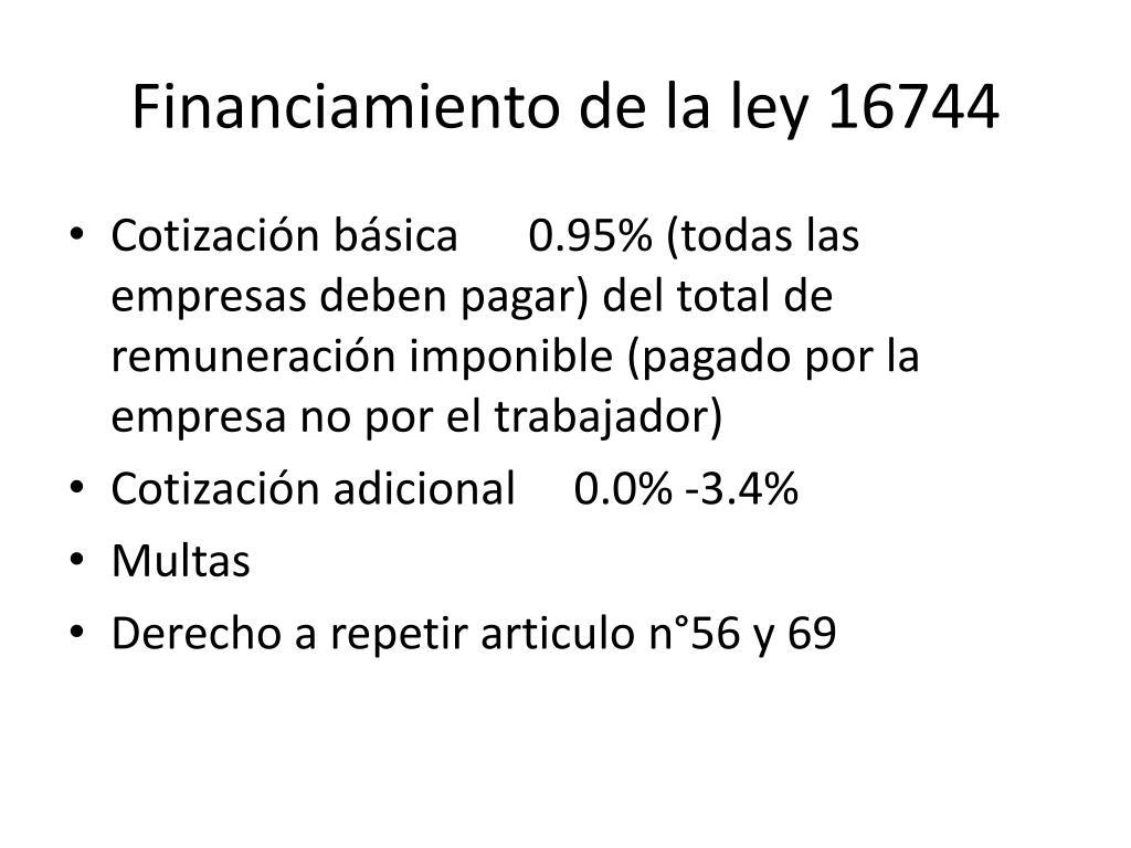 Financiamiento de la ley 16744