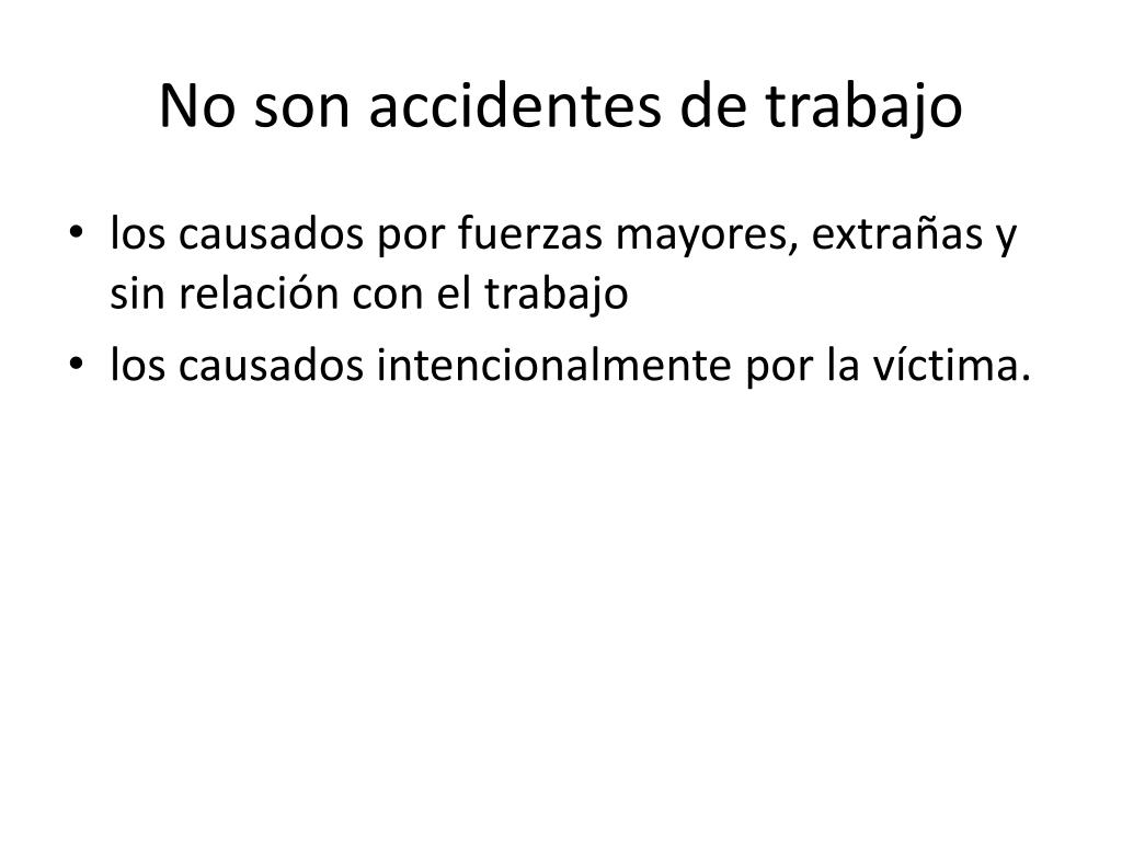 No son accidentes de trabajo