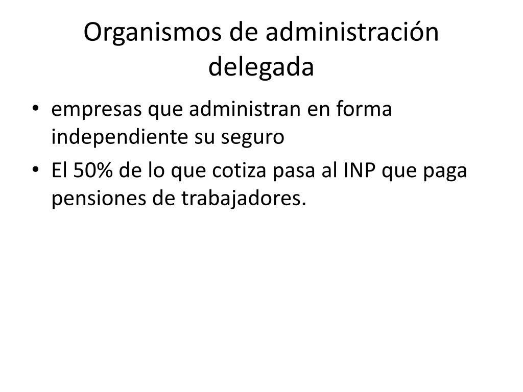Organismos de administración delegada