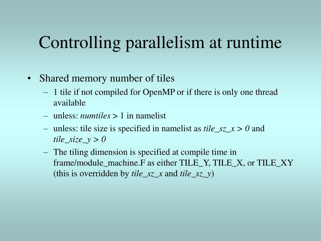 Controlling parallelism at runtime