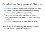 classification regression and clustering