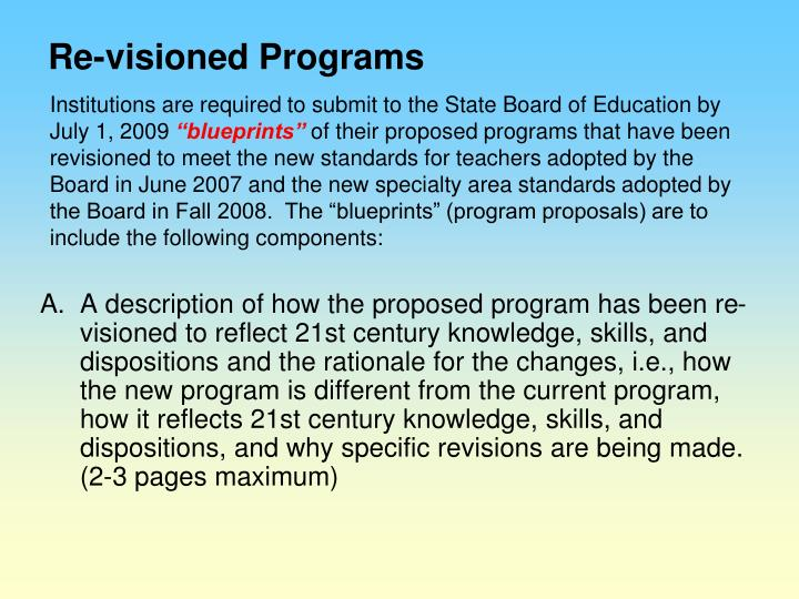 Re-visioned Programs