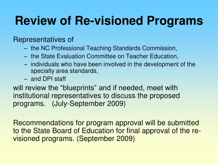 Review of Re-visioned Programs