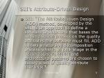 sei s attribute driven design