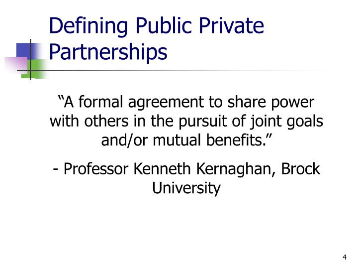 Defining Public Private Partnerships