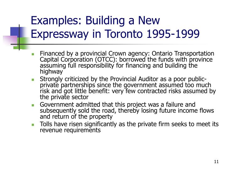 Examples: Building a New Expressway in Toronto 1995-1999