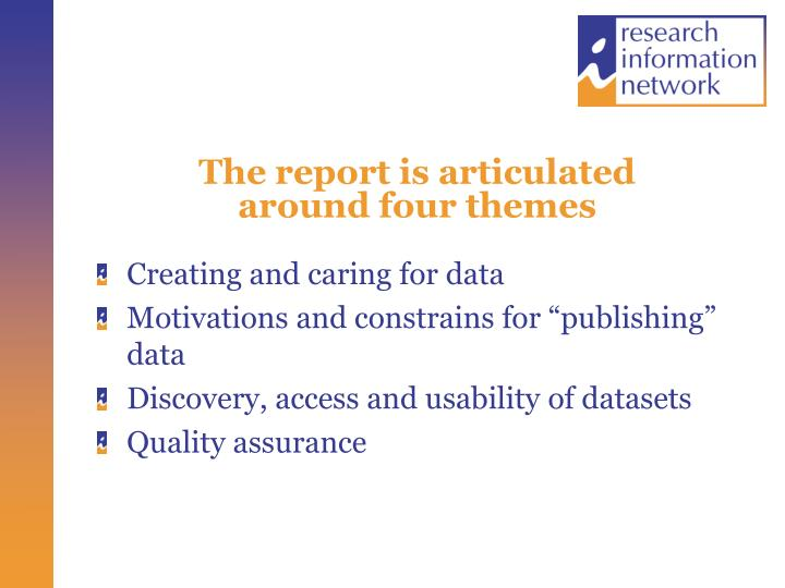 The report is articulated                   around four themes