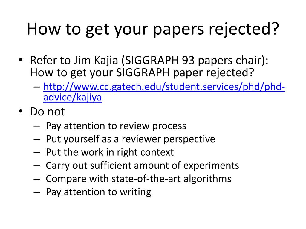 How to get your papers rejected?