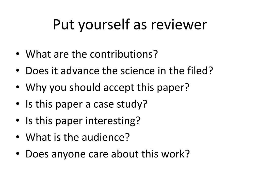 Put yourself as reviewer