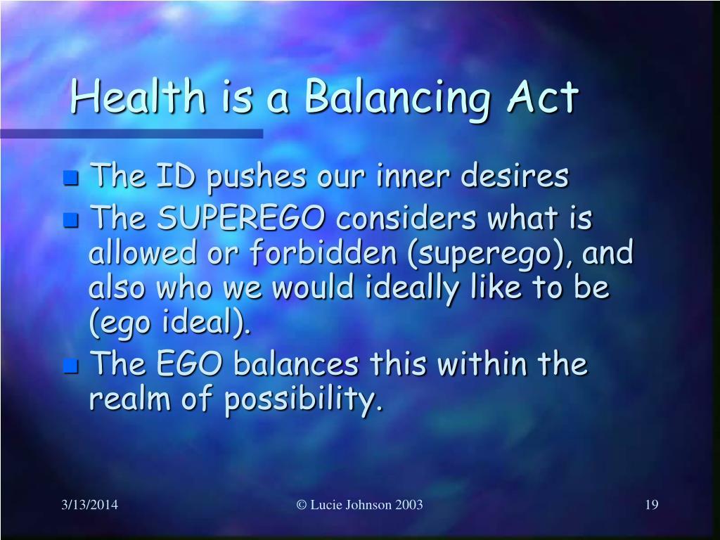 Health is a Balancing Act