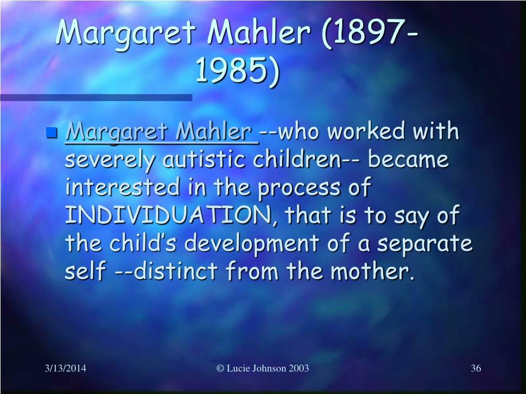 Margaret Mahler (1897-1985)