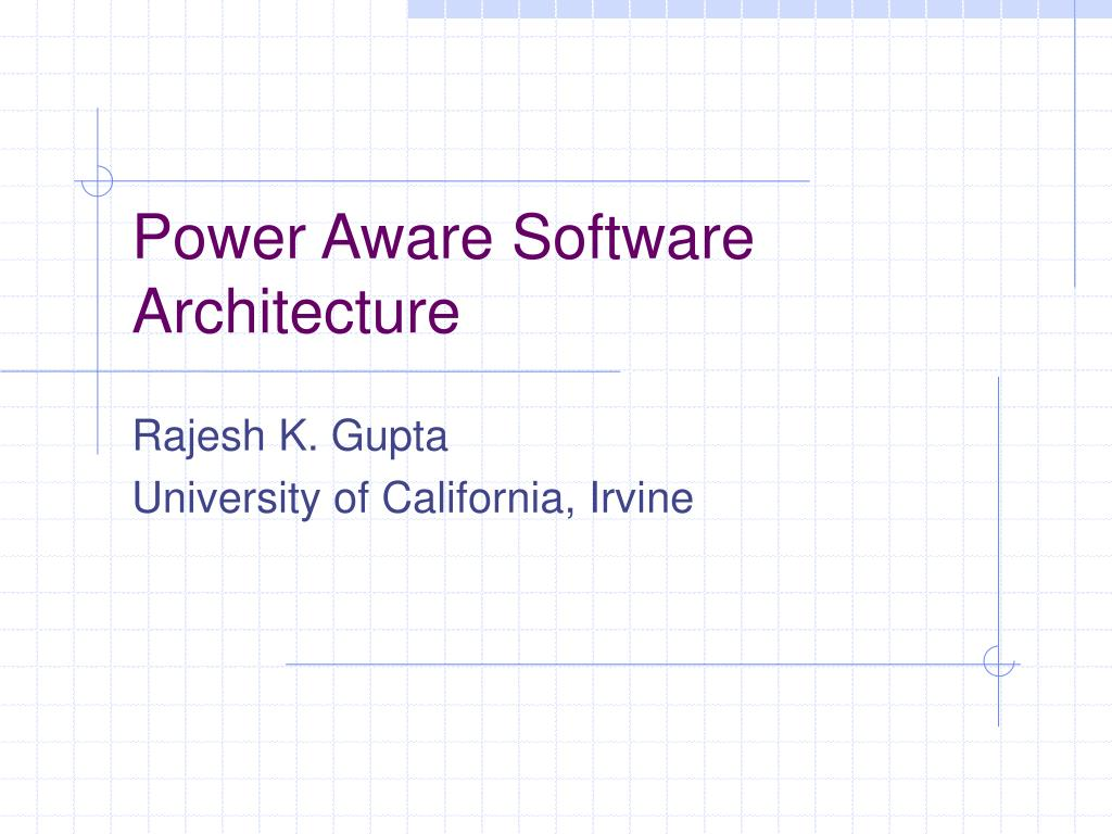 power aware software architecture l.