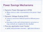 power savings mechanisms