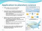 application to planetary science