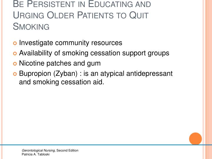 Be Persistent in Educating and Urging Older Patients to Quit Smoking