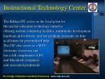 instructional technology center