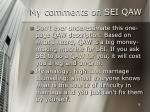 my comments on sei qaw