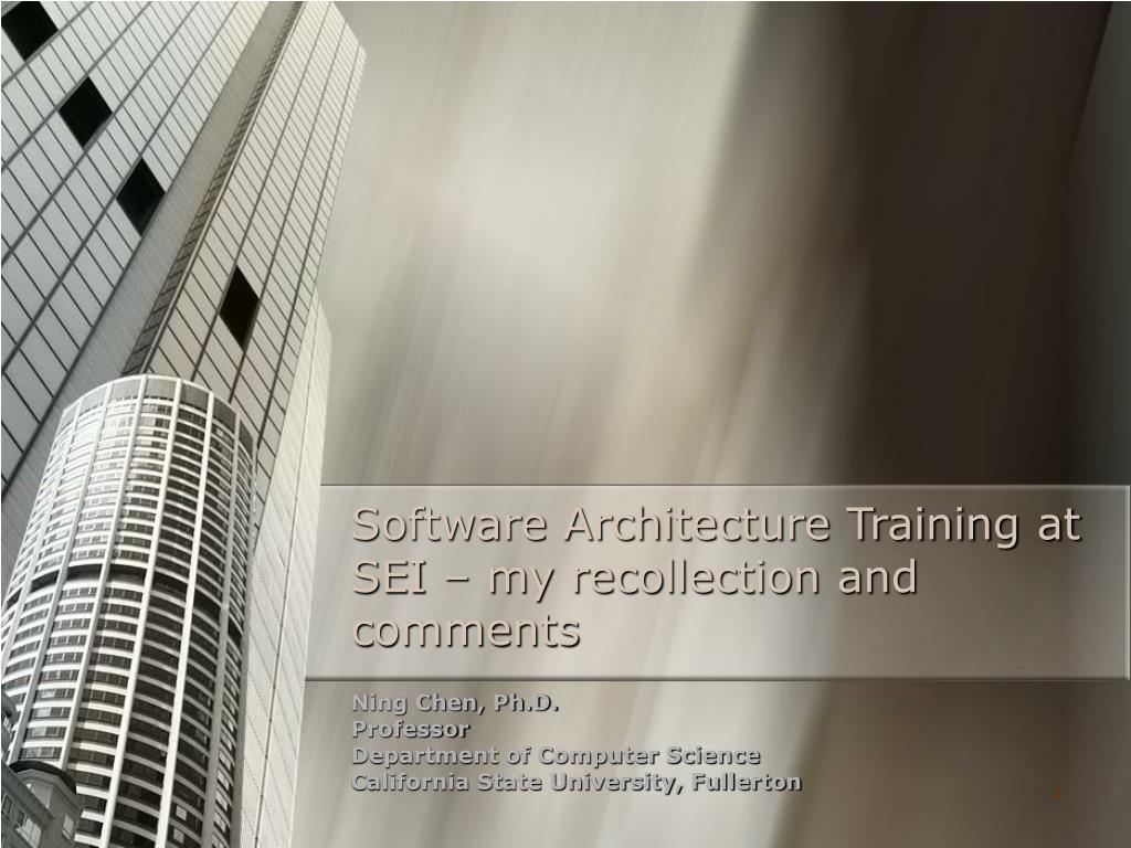 software architecture training at sei my recollection and comments l.
