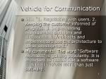 vehicle for communication